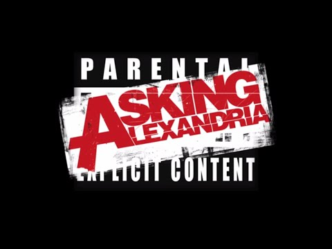 ASKING ALEXANDRIA  Not The American Average  Music