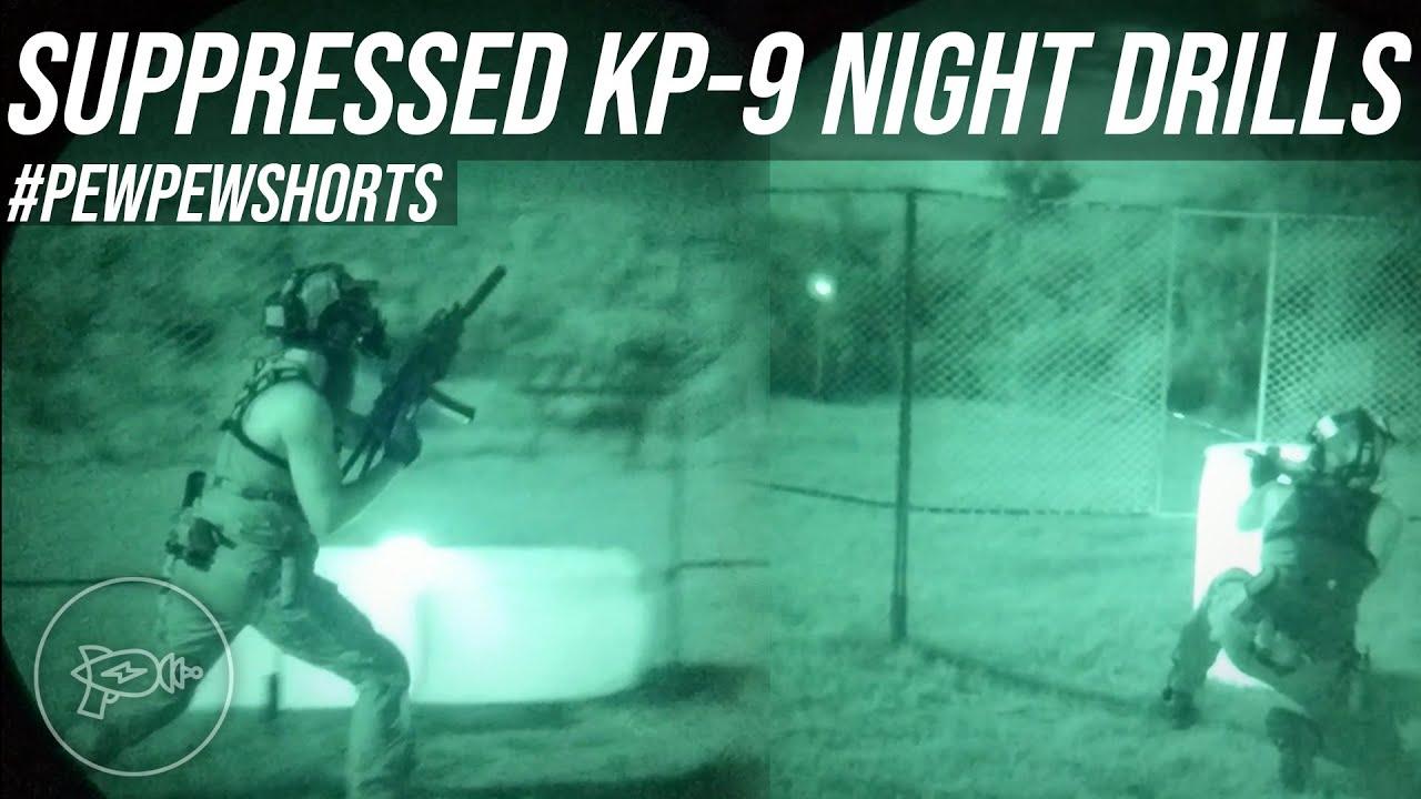 Suppressed KP-9 Night Drills! [Pew Pew Shorts]