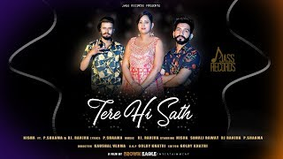 Tera Hi Sath | ( Full ) | Nisha Ft..P.Shaama & Rj Ranjha | New Punjabi Songs 2019