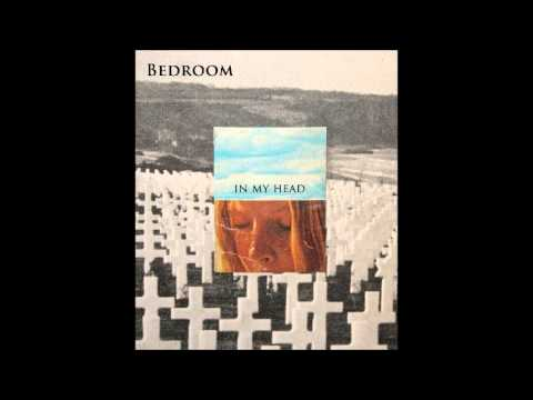 Bedroom - In my Head