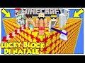 La Sfida Dei Lucky Block Giganti Di Natale! - Minecraft Ita