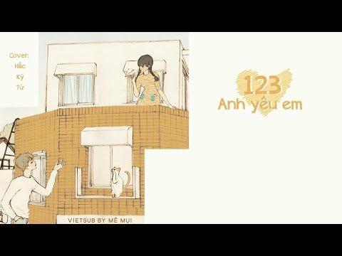 [Vietsub + Kara] 123 Anh yêu em - Hắc Kỳ Tử | 123我爱你 - 黑崎子