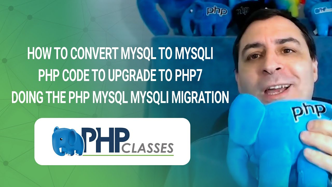 How to Convert MySQL to MySQLi PHP Code to Upgrade to PHP7