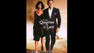 Quantum of Solace soundtrack- What