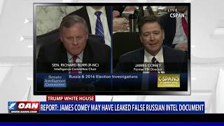 Report: James Comey may have leaked false Russian Intel document
