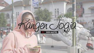 Bob Sastro - Kangen Jogja