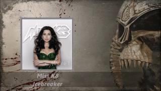 Video Miss K8 - Icebreaker download MP3, 3GP, MP4, WEBM, AVI, FLV November 2017