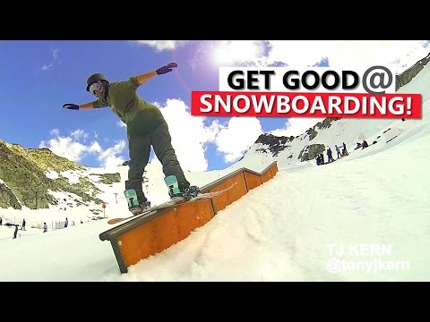 How To Get Good At Snowboarding