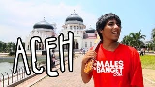 [INDONESIA TRAVEL SERIES] Jalan2Men 2013 - Aceh - Episode 3
