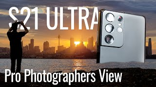 Samsung Galaxy S21 Ultra - Camera First look and Pro Photographers Tips