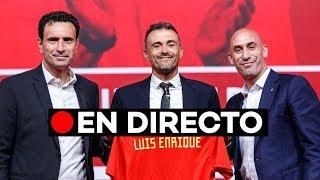 En directo: Presentación de Luis Enrique como entrenador de la 'Roja'