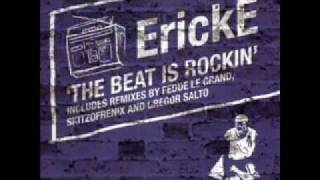 Watch Erick E The Beat Is Rockin video