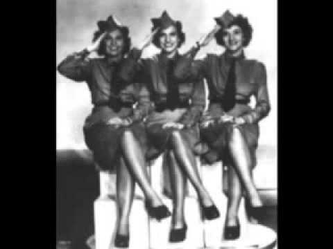 Don't Sit Under The Apple Tree - Andrews Sisters