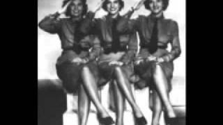 Watch Andrews Sisters Dont Sit Under The Apple Tree video