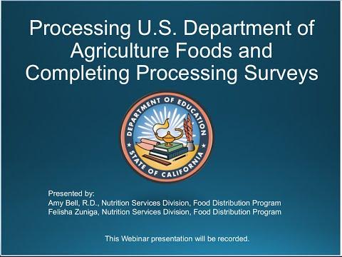 CDE Food Distribution Program: Processing USDA Foods and Completing Processor Surveys