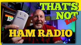 That's Not Ham Radio | K6UDA Radio