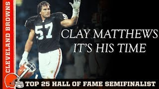 Clay Matthews Named Top 25 Hall of Fame Semifinalist   Cleveland Browns