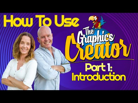 How To Use The Graphics Creator - Part 1: INTRODUCTION