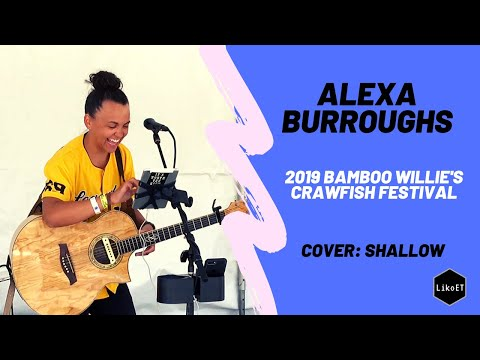Alexa Burroughs Performing Shallow At The 2019 Bamboo Willie's Crawfish Festival
