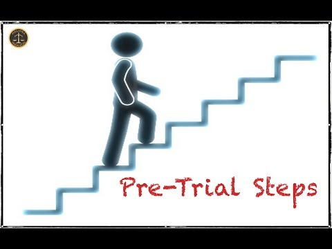What are Pre Trial Steps in Civil Cases?