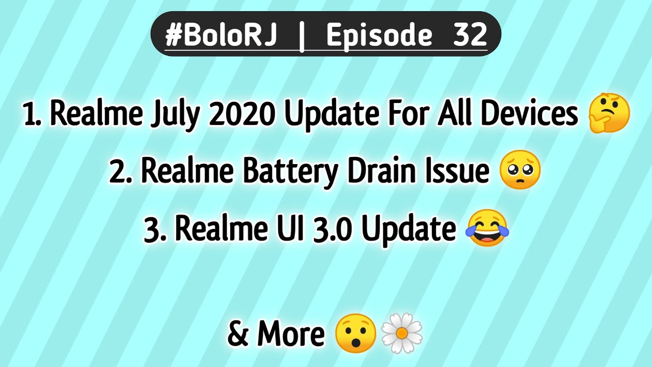 Realme UI 3.0 Update 😂 | Realme July 2020 Update For All Devices 🤔 | Realme Battery Drain Issue 🥺🌼