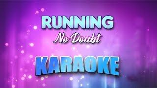 No Doubt - Running (Karaoke version with Lyrics)