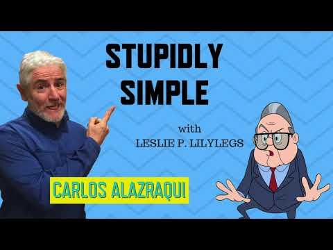 Carlos Alazraqui: Stupidly Simple - Leslie P. Lilylegs