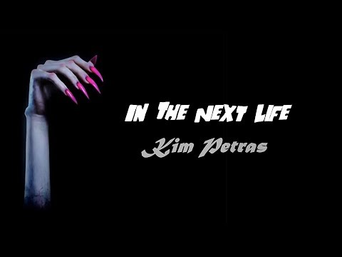 Kim Petras - In The Next Life (Lyrics)