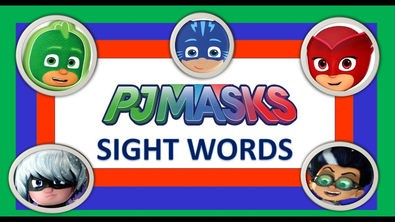 PJ Masks Sight Words Learn to Read Dolch Sight Words Pre Primer -  Preschool, Pre K and Kindergarten
