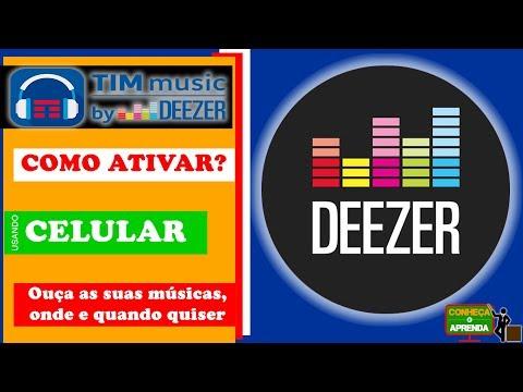 COMO ATIVAR TIM MUSIC   MUSICA   ATIVAR DEEZER   APLICATIVO DE MÚSICA GRATUITO