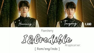 'I&CREDIBLE' - ILAND 아일랜드 PART 1 FINAL SONG [ALL APPLICANTS VER. ] || (ROM/ENG/INDO)