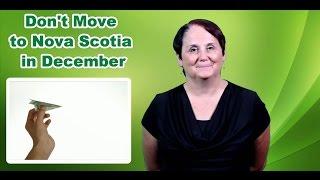 Don't Move to Nova Scotia in December