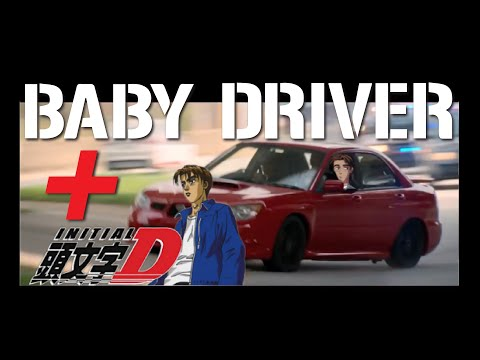 Baby Driver with Initial D Max Power Eurobeat Track