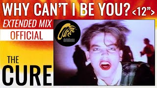 THE CURE - Why Can't I Be You? - Extended Mix [Official Video]