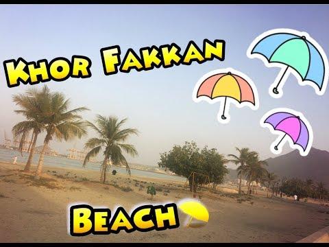 Khor Fakkan Beach || best places in Fujaira UAE 2017