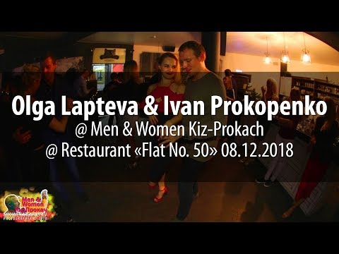 Olga Lapteva & Ivan Prokopenko @ Men&Women Kiz-Prokach 2018.12.08