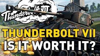 World of Tanks || Thunderbolt VII - is it Worth it?