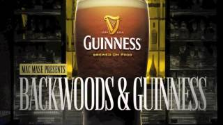 Mac Mase - Backwoods & Guinness