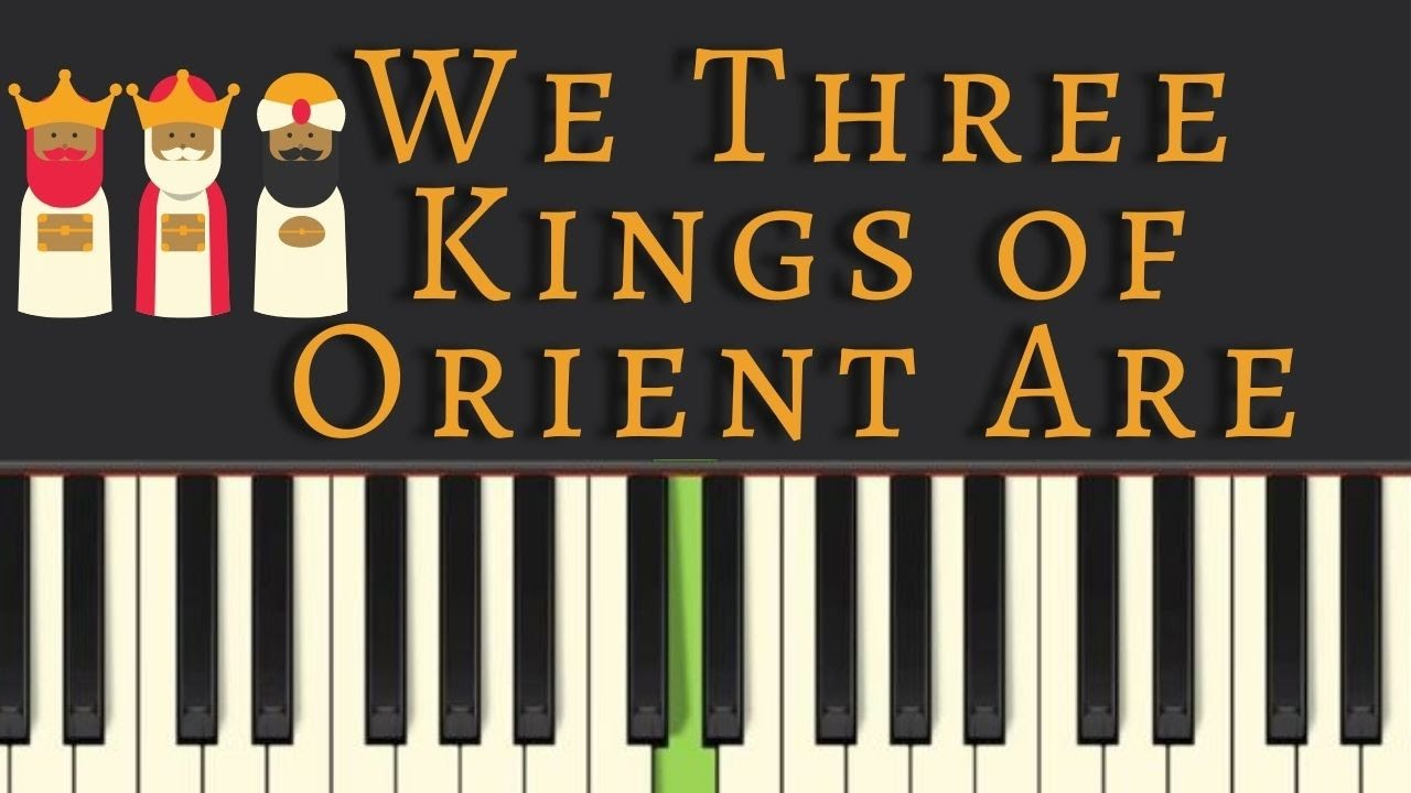 photo relating to We Three Kings Lyrics Printable identify Uncomplicated Piano Information: We 3 Kings of Orient Are, with cost-free sheet songs