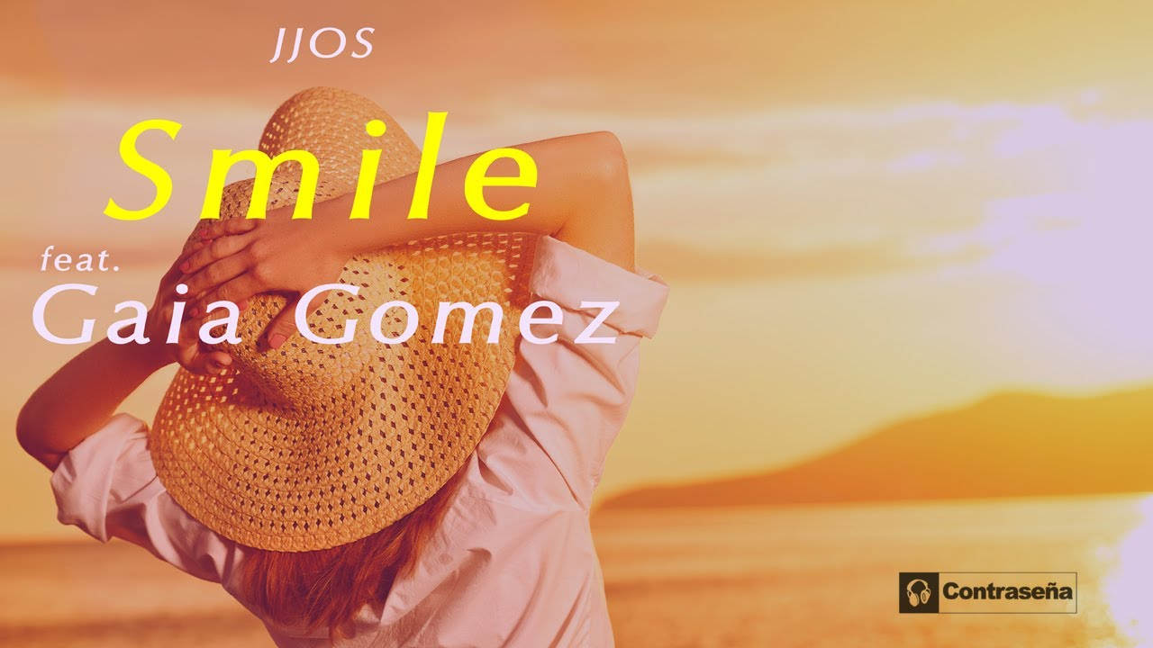JJOS - Smile (feat. Gaia Gomez) Chill Music, Ambient Music, Relaxing Music, Deep, Soft, Sensual