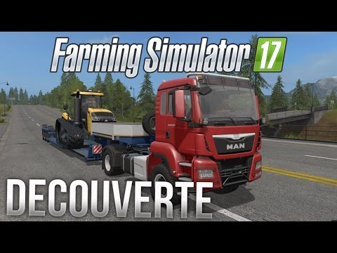 Farming Simulator 17 | Découverte en direct ! (in-game) steam version