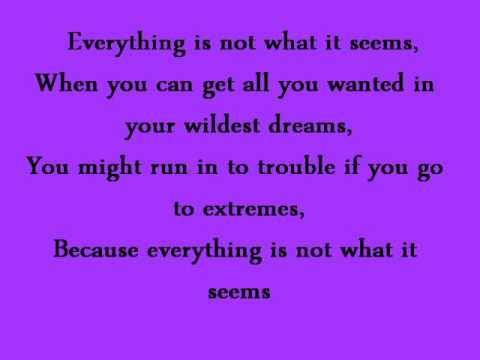 EVERYTHING IS NOT WHAT IT SEEMS