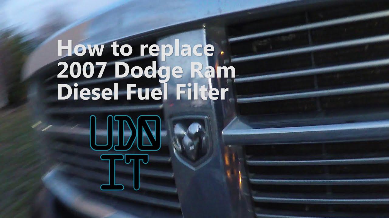 how to change a dodge diesel 2500 fuel filter cummins 5 9l 2003 - 2007