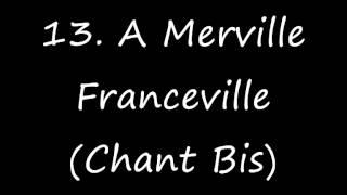 Merville 2013 - A Merville Franceville (Chant Bis)