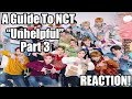 An extremely (un)helpful guide to NCT [2018 edition] Reaction! [Part 3]