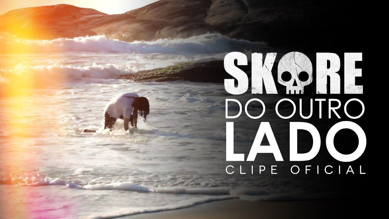 Download Skore - Do Outro Lado (Clipe Oficial)