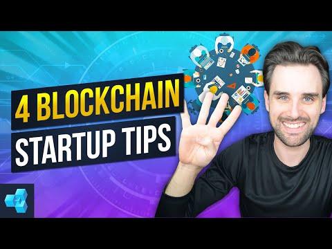 4 Tips For New Blockchain Startups