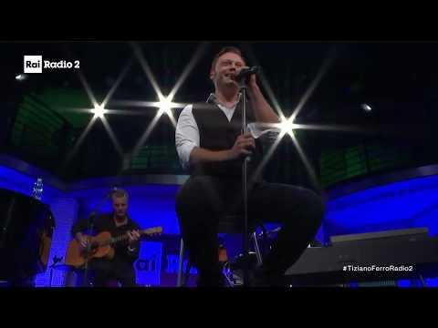 Tiziano Ferro - Alla mia età (Radio 2 Live 2017)