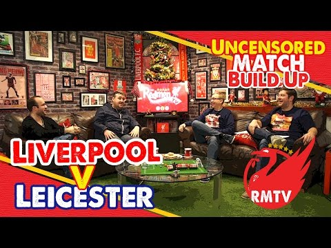 Liverpool - Leicester | Uncensored Match Build Up