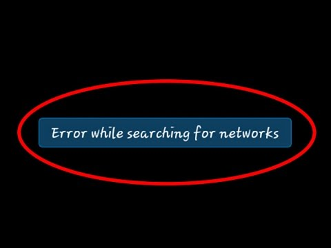 How to fix Error while searching for networks on Android|Tablet
